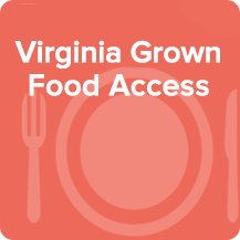 Virginia Grown Food Access