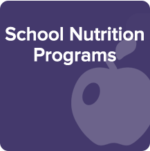 School Nutrition Programs